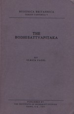 Bodhisattvapitaka, its Doctrines,  Practices and their Position in Mahayana Literature <br>By:Ulrich Pagel