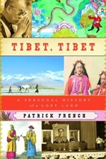 Tibet, Tibet: A Personal History of a Lost Land <br>  By: Patrick French