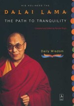 Path to Tranquility <br> By: Dalai Lama
