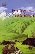 Folk Tales From Eastern Tibet