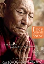 Fire Under the Snow: A Tibetan Monk