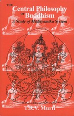 Central Philosophy of Buddhism