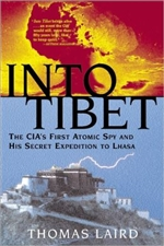 Into Tibet: The CIA's First Atomic Spy