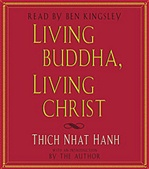 Living Buddha, Living Christ, CD, Thich Nhat Hanh