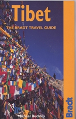 Tibet, The Bradt Travel Guide <br> By: Michael Buckley