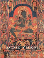 Sacred Visions; Early Paintings from Central Tibet