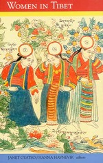 Women in Tibet; Past and Present <br> By: Janet Gyatso and Hanna Havnevik
