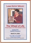 Wheel of Life: Finding Freedom  in the Tibetan Buddhist Tradition, DVD <br> By: Lama Kathy Wesley