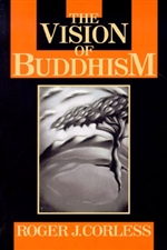 Vision of Buddhism: The Space Under the Tree <br>  By: Roger Corless