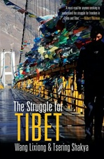 Struggle for Tibet <br> By: Wang Lixiong & Tsering Shakya