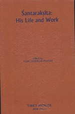 Santaraksita: His Life and Work  <br>  By:  Hari Shankar Prasad