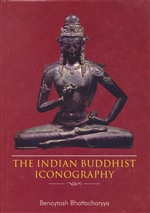 Indian Buddhist Iconography<br> By: Benoytosh Bhattacharyya