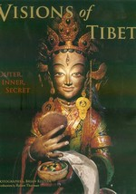 Visions of Tibet : Outer, Inner, Secret <br> Photographs by Brian Kistler