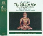 Middle Way: The Story of Buddhism, Audio CD, Read by David Timson