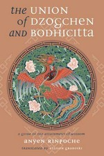 Union of Dzogchen and Bodhichitta