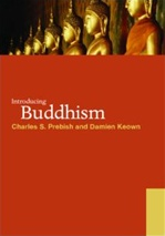 Introducing Buddhism <br> By: Charles Prebish, Damien Keown