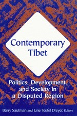 Contemporary Tibet: Politics, Development, and Society in a Disputed Region