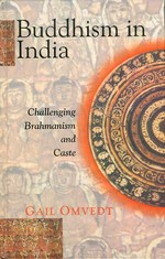 Buddhism in India <br> Gail Omvedt