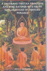 Thousand Tibetan Proverbs and Wise Sayings of Obscure Phrases