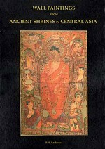 Wall Paintings from Ancient Shrines in Central Asia <br> Andrews