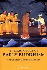 Sociology of Early Buddhism <br> By: Greg Bailey, Ian Mabbett