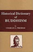Historical Dictionary of Buddhism<br>By: Charles S. Prebish