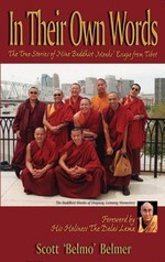 In Their own Words: The True Story of Nine Buddhist Monks' Escape from Tibet <br> By Belmer, Scott 'Belmo'