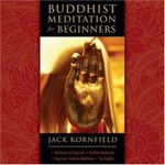 Buddhist Meditation for Beginners (Audio CDs) <br> By: Jack Kornfield