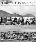 Tibet in 1938-1939: Photographs from the Ernst Schäfer Expedition to Tibet  <br> By: Isrun Engelhardt (editor) </span>