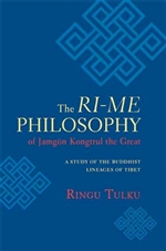 Ri-me Philosophy of Jamgon Kongtrul the Great