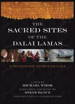 Sacred Sites of the Dalai Lamas: A Pilgrimage to the Oracle Lake, DVD
