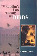 Buddha's Law Among the Birds <br> By: Edward Conze
