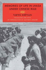 Memories of Life in Lhasa Under Chinese Rule <br> By: Tubten Khetsun translated by Matthew Akester