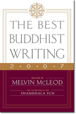 Best Buddhist Writing 2007 <br>  By: Melvin McLeod, ed.