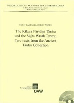 Kilaya Nirvana Tantra and the Vajra Wrath Tantra: Two Texts from the Ancient Tantra Collection