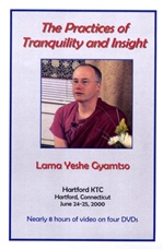 Practices of Tranquility and Insight, Lama Yeshe Gyamtso