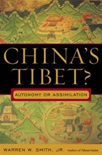 China's Tibet?: Autonomy or Assimilation <br> By: Warren Smith