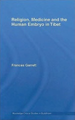 Religion, Medicine and the Human Embryo in Tibet