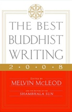 Best Buddhist Writing 2008,  Melvin McLeod
