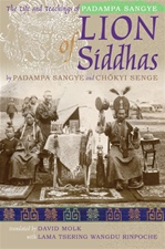Lion of Siddhas: The Life and Teachings of Padampa