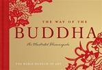 Way of the Buddha: The Illustrated Dhammapada