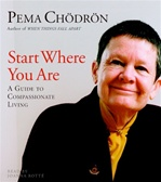 Start Where You Are, Audio CD,  Pema Chodron