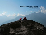 Women of Buddha: Nuns in Bhutan