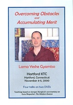 Overcoming Obstacles and Accumulating Merit, DVD <br> By: Lama Yeshe Gyamtso