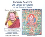 Padampa Sangye's 80 Verses of Advice to the People of Dingri, Audio CD <br> By: Khenpo Karthar Rinpoche