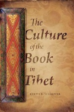 Culture of the Book in Tibet  <br> By: Kurtis R Schaeffer