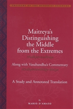 Maitreya's Distinguishing the Middle from the Extremes