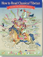 How to Read Classical Tibetan, Vol 2