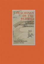 Teachings of the Buddha: The Wisdom of The Dharma, from The Pali Canon to The Sutras