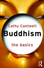 Buddhism: the Basics